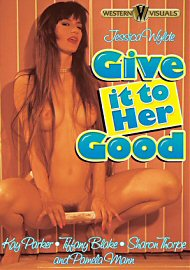 Give It To Her Good (121031.10)