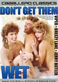 Don'T Get Them Wet (out Of Print) (130147.50)
