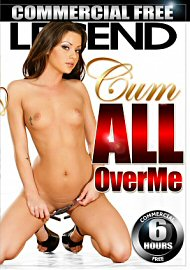 Cum All Over Me - 6 Hours (146532.6)