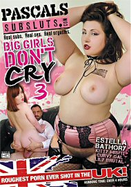 Big Girls Dont Cry 3 (4 Hours) (2018) (164308.10)