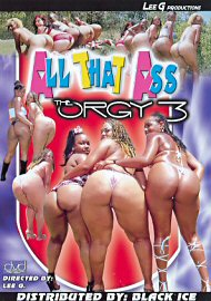 All That Ass The Orgy 3 (66655.3)